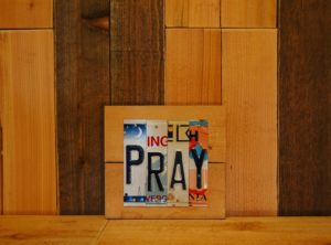 PRAY License Plate Sign