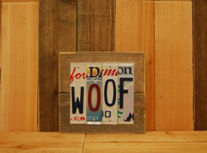 WOOF License Plate Sign