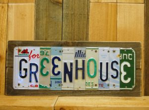 GREENHOUSE License Plate Sign