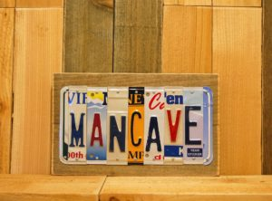 MANCAVE  License Plate Sign