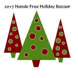 2017 Hassle Free Holiday Bazaar