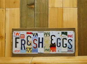 FRESH EGGS License Plate Sign