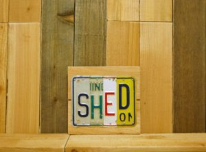 SHED License Plate Sign