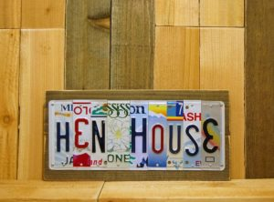 HENHOUSE License Plate Sign